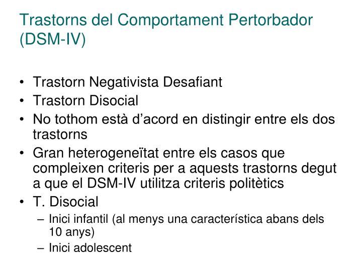 Trastorns del Comportament Pertorbador (DSM-IV)