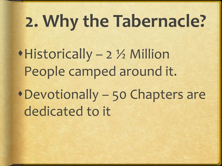 2. Why the Tabernacle?