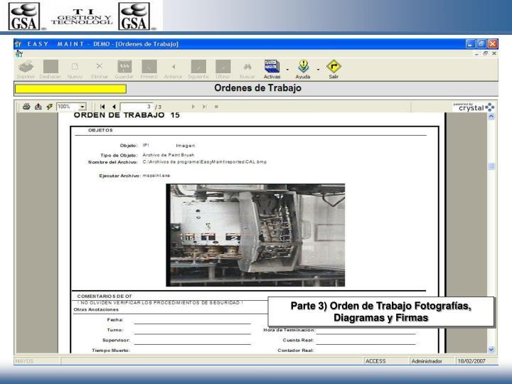 Parte 3) Orden de Trabajo Fotografías, Diagramas y Firmas