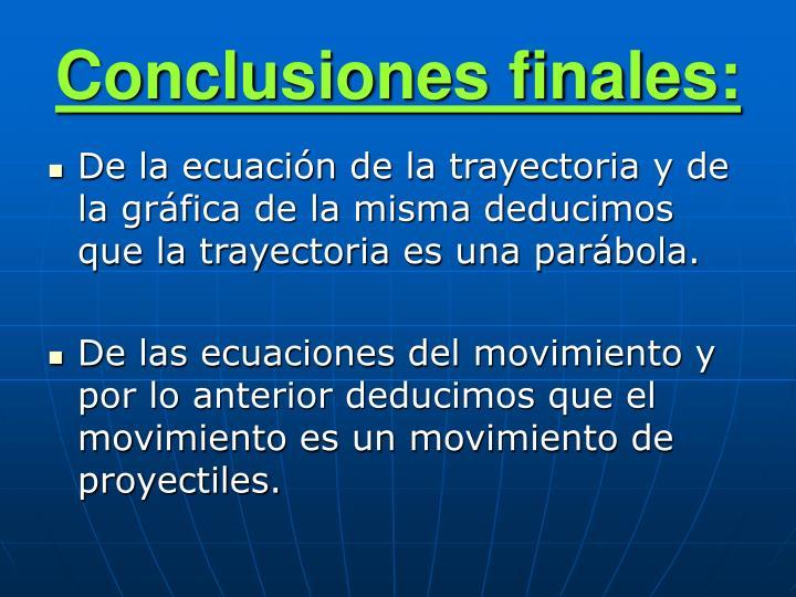 Conclusiones finales: