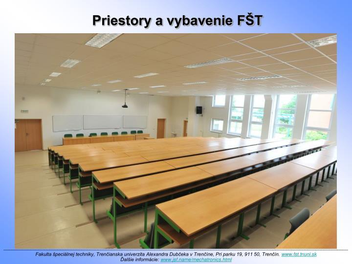Priestory a vybavenie FŠT