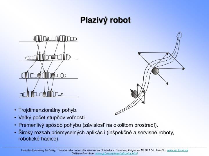 Plazivý robot