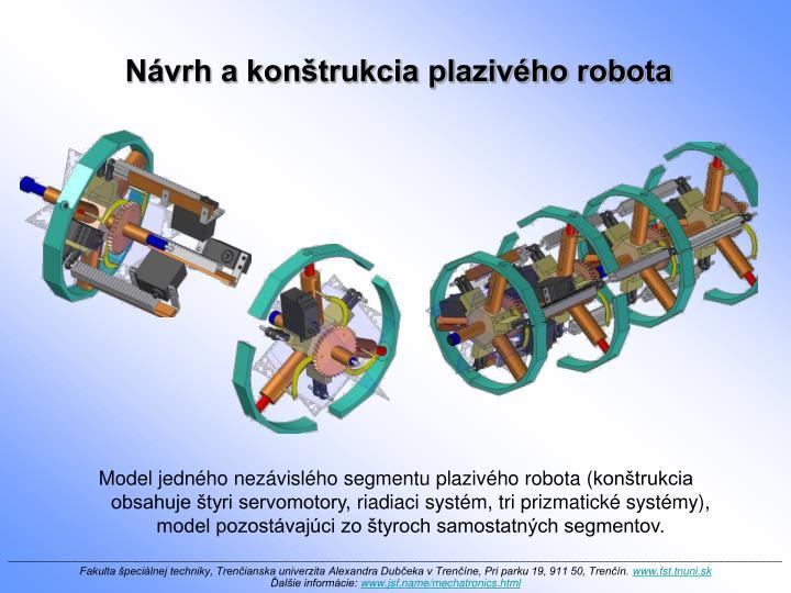 Návrh a konštrukcia plazivého robota
