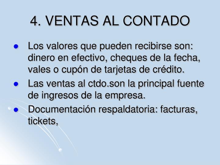 4. VENTAS AL CONTADO