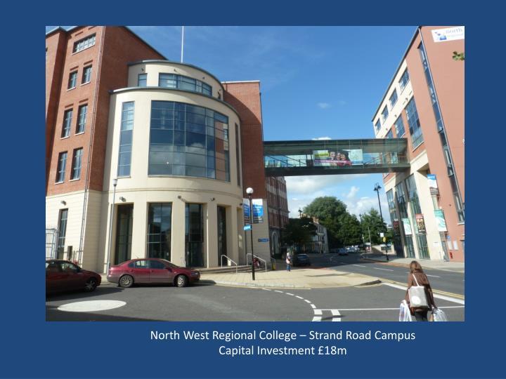 North West Regional College – Strand Road Campus
