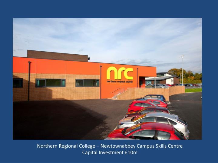 Northern Regional College – Newtownabbey Campus Skills Centre