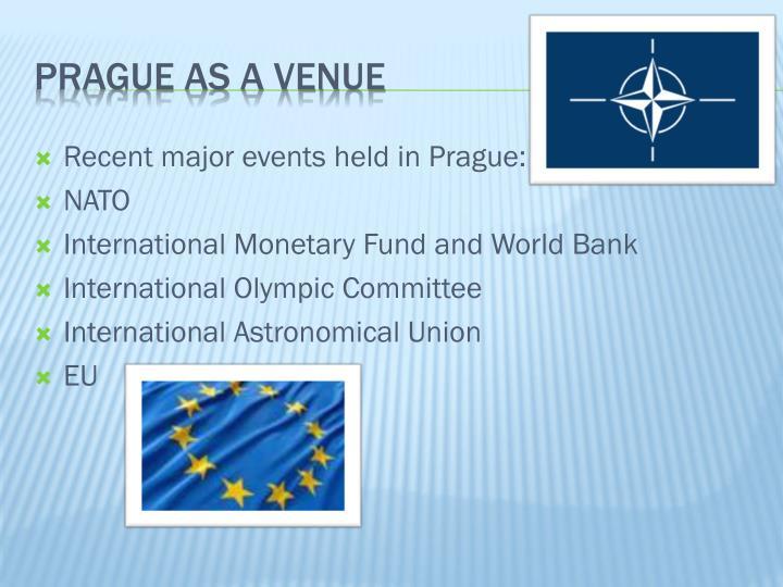 Recent major events held in Prague:
