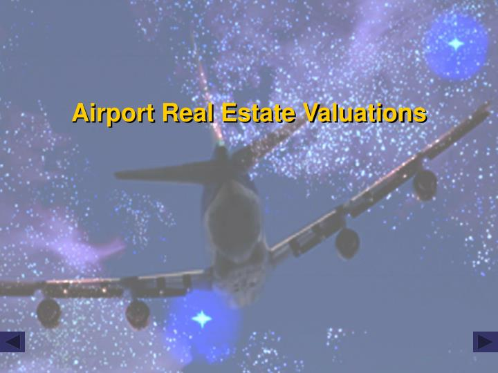 Airport Real Estate Valuations
