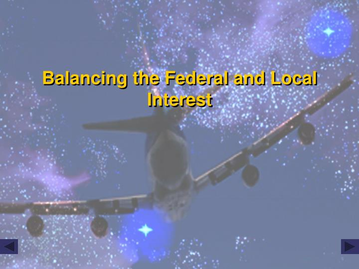 Balancing the Federal and Local