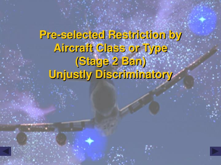 Pre-selected Restriction by Aircraft Class or Type