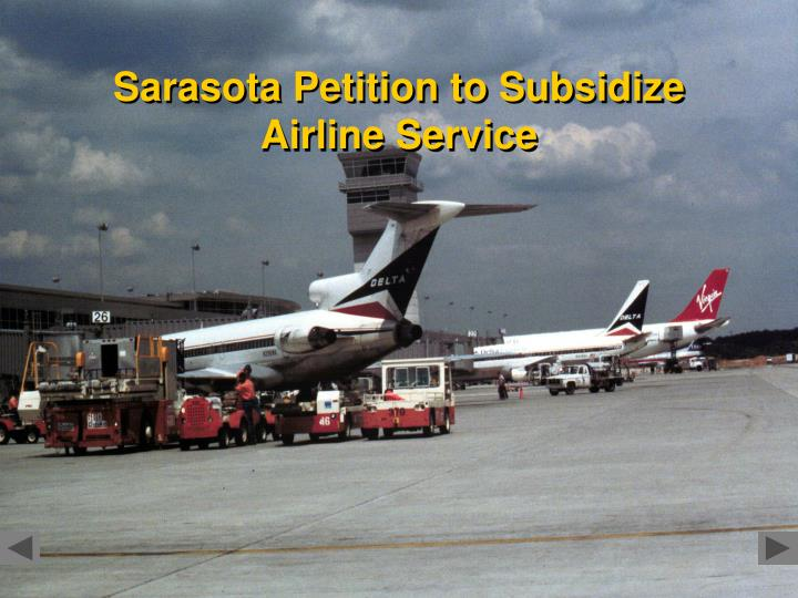 Sarasota Petition to Subsidize Airline Service