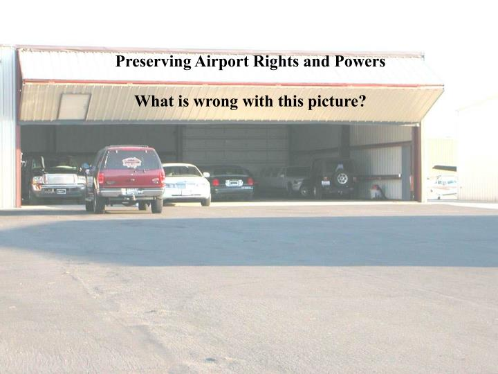 Preserving Airport Rights and Powers