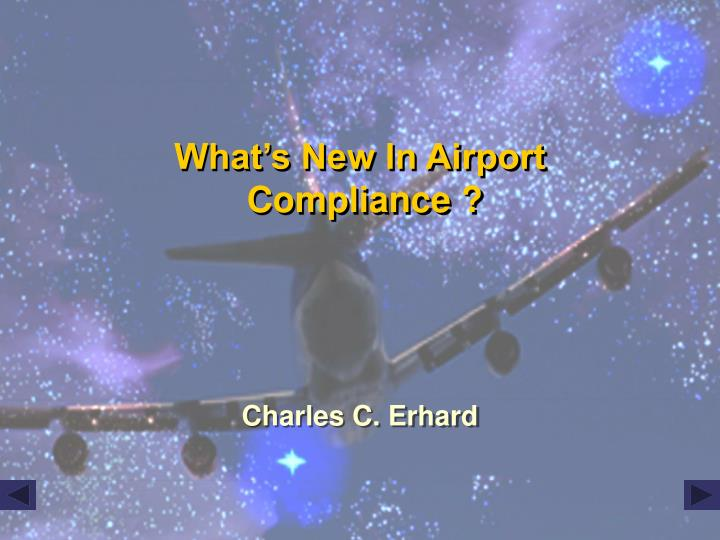what s new in airport compliance n.