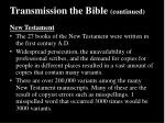 transmission the bible continued