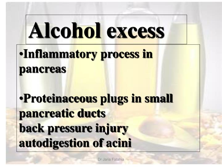 Alcohol excess