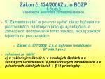 z kon 124 2006z z o bozp 6 ods 5 v eobecn povinnosti zamestn vate a o i
