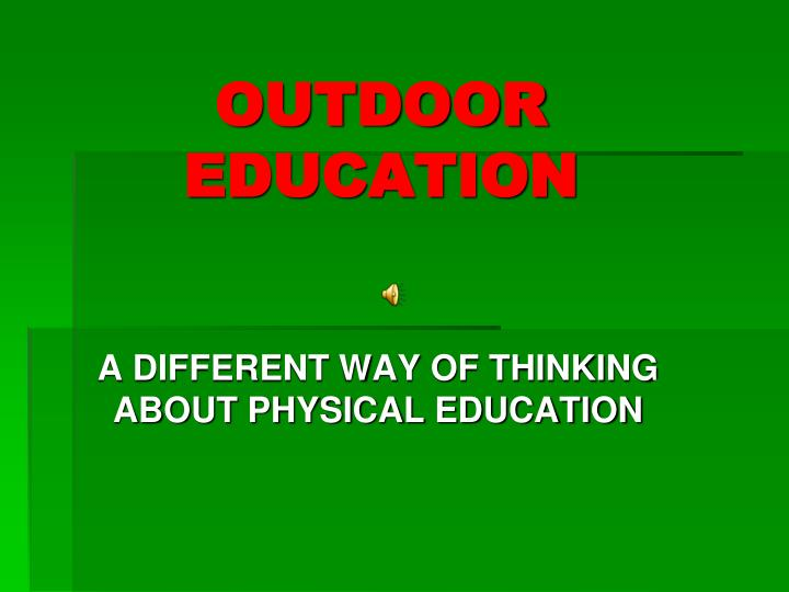 outdoor education n.