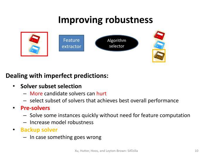 Improving robustness