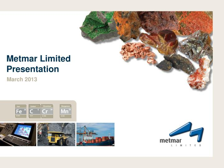 metmar limited p resentation n.