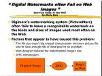 digital watermarks often fail on web images new york times 11 nov 1997 by marty katz