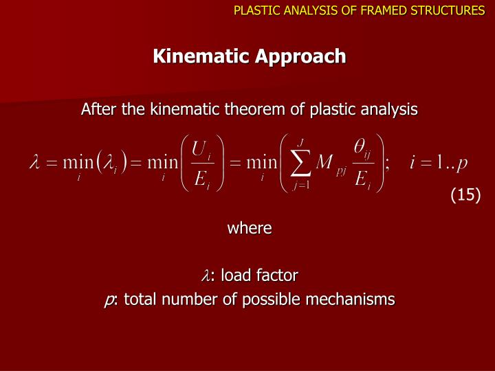 PLASTIC ANALYSIS OF FRAMED STRUCTURES