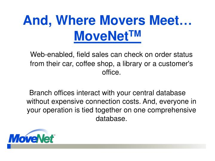 And, Where Movers Meet…