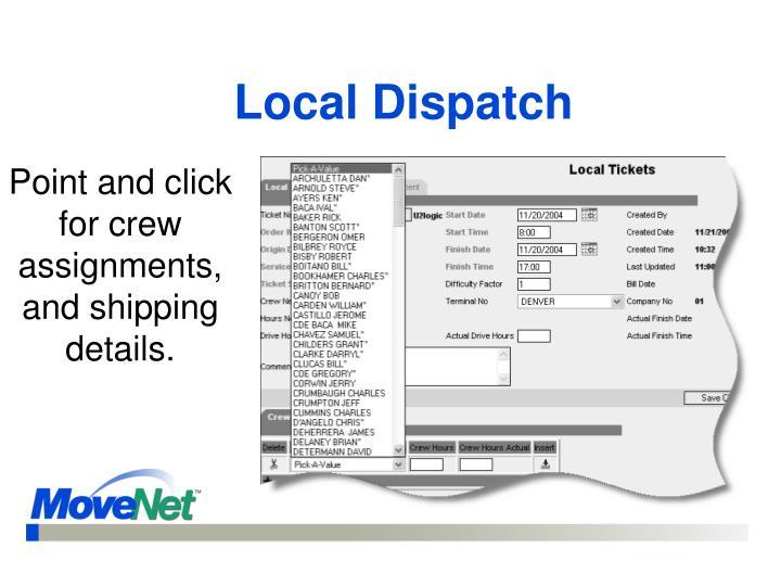 Local Dispatch