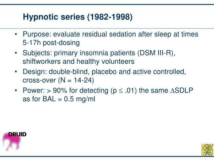 Hypnotic series (1982-1998)