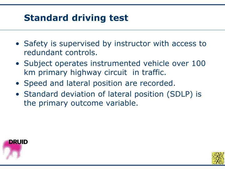 Standard driving test