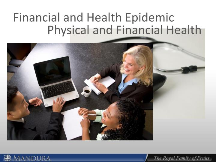 Financial and health epidemic