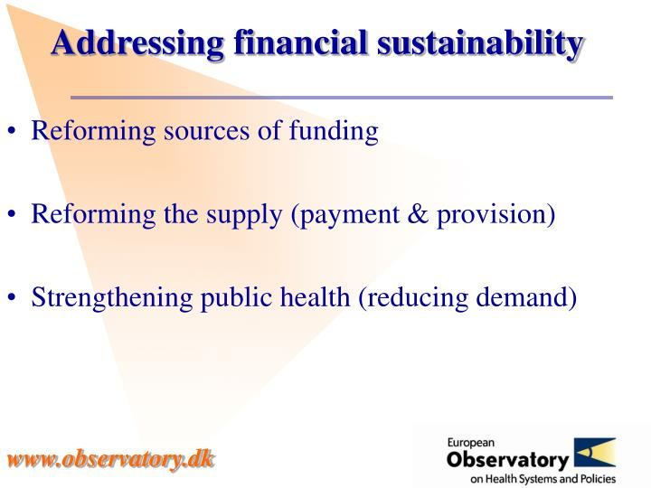 Addressing financial sustainability