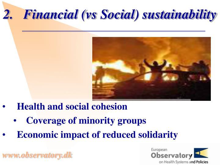 Financial (vs Social) sustainability