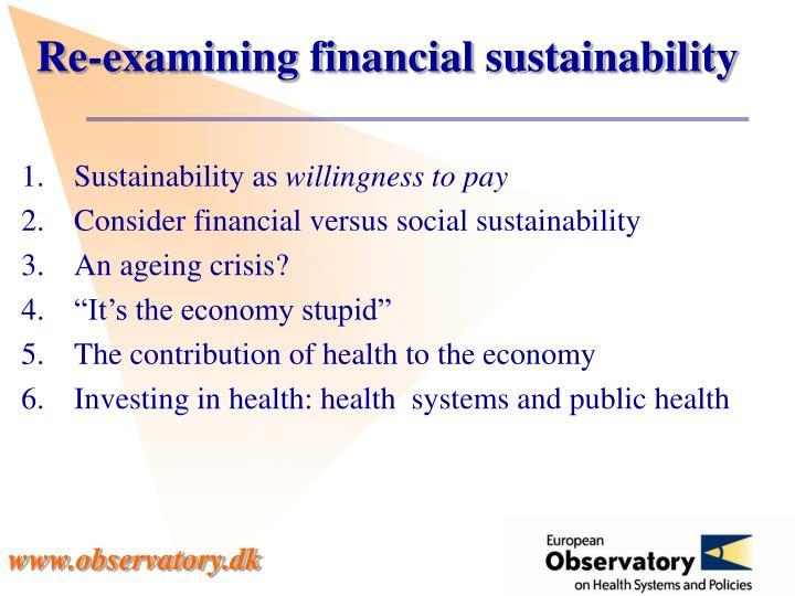 Re-examining financial sustainability