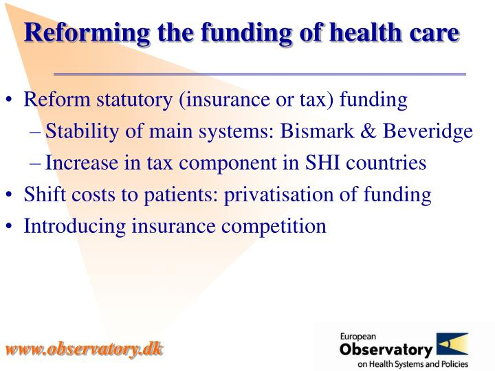 Reforming the funding of health care