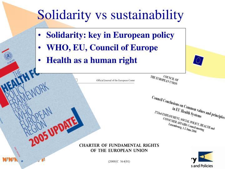 Solidarity vs sustainability