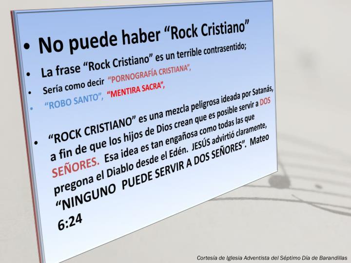 """No puede haber """"Rock Cristiano"""""""