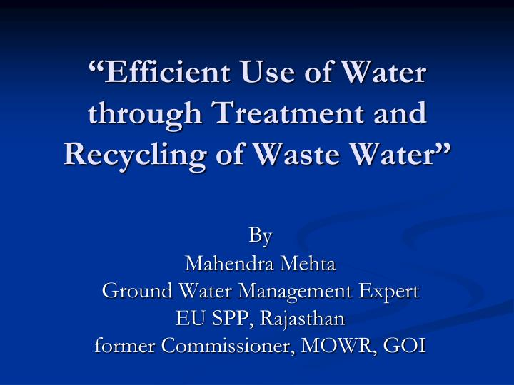 Wastewater recycling.