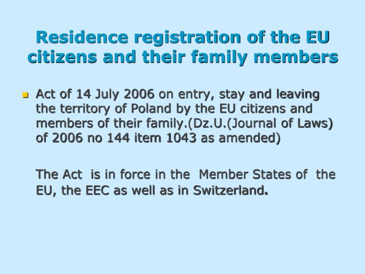 Residence registration of the EU citizens and their family members