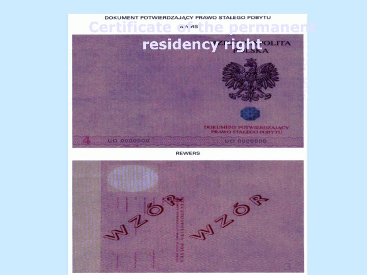 Certificate of the permanent residency