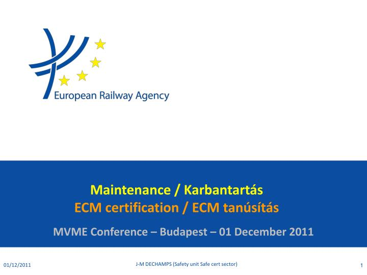 maintenance karbantart s ecm certification ecm tan s t s n.
