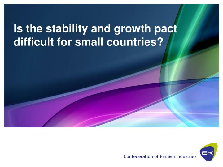 the stability and growth pact pros What is the stability pact and why was it set up the stability and growth pact is an agreement to limit budget deficits in countries that are members of the eurozone when the eurozone was set up, it meant that control of interest rates passed from national governments to the european central bank.