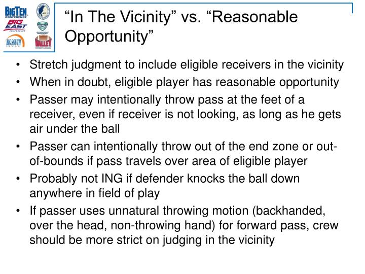 """In The Vicinity"" vs. ""Reasonable Opportunity"""