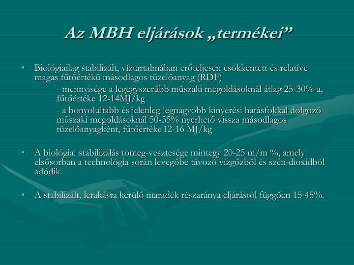 """Az MBH eljárások """"termékei"""""""