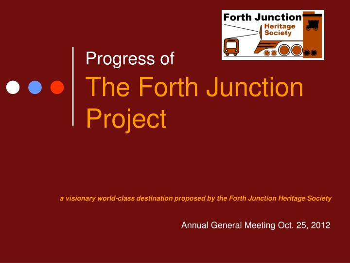 progress of the forth junction project