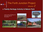 the forth junction project attractor 2