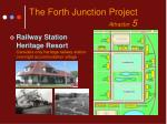 the forth junction project attractor 5