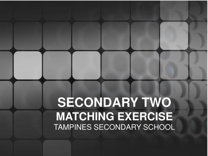 secondary two matching exercise n.