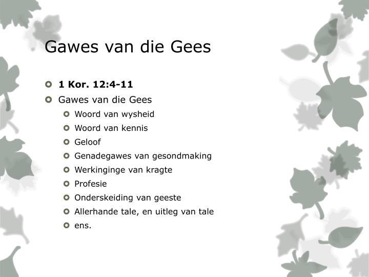 Gawes