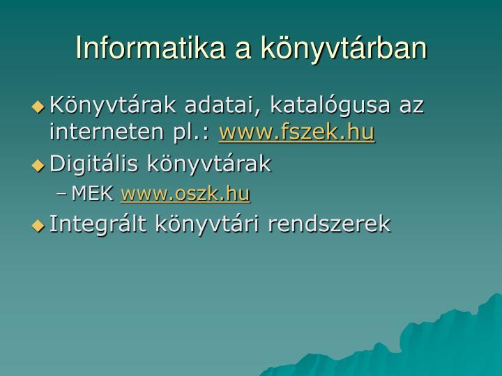Informatika a könyvtárban