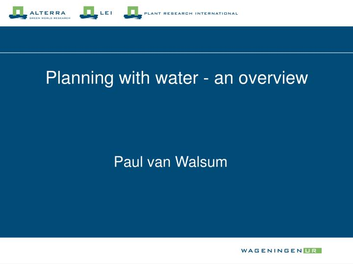 planning with water an overview n.